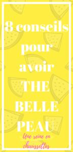 8 conseils pouravoir THE PEAU PARFAITE une reine en chaussettes beauté naturelle et alimentation healthy saine