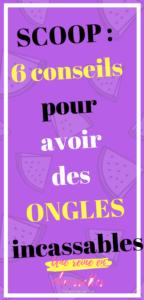 6 conseils pour avoir des ongles incassables-une_reine_en_chaussettes_beauté_naturelle_et_alimentation_healthy_saine