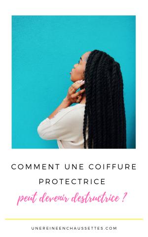 coiffures protectrices Pinterest Newsletter Comment une coiffure protectrice peut devenir destructrices une reine en chaussettes blog de beauté naturelle des cheveux crépus