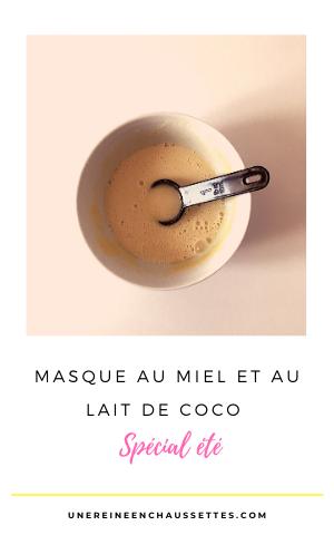 Masque-au-miel-et-au-lait-de-coco-spécial-été-une-reine-en-chaussettes-blog-de-beauté-naturelle-des-cheveux-crépus