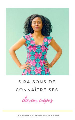 Pinterest 5 raisons de bien connaitre ses cheveux crépus une reine en chaussettes blog de beauté naturelle
