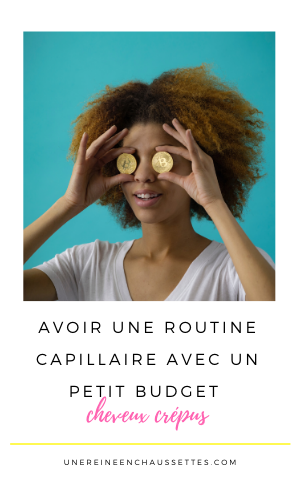 Pinterest une reine en chaussettes blog de beauté naturelle des cheveux crépus avoir une routine capillaire avec un petit budget