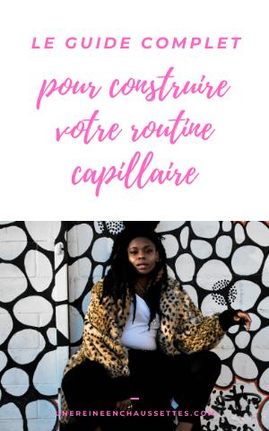 guide-complet-pour-construire-votre-routine-capillaire-une-reine-en-chaussettes-blog-beauté-naturelle-des-cheveux-crépus